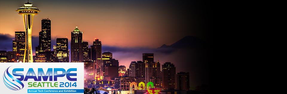 Sampe Seattle 2014 Visit us in Booth K20
